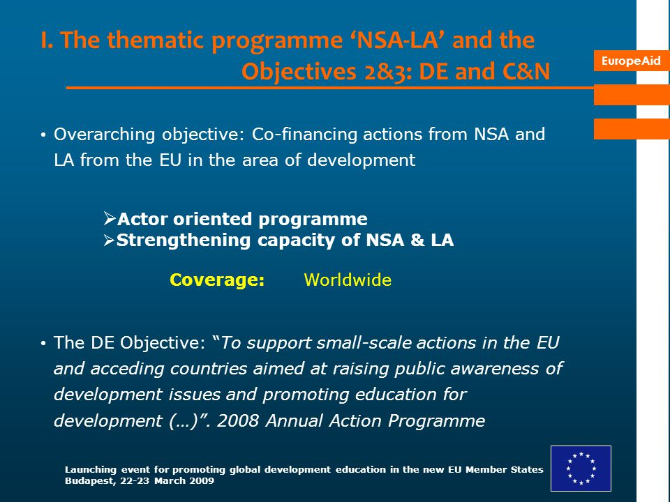I. The thematic programme 'NSA-LA' and the Objectives 2&3: DE and C&N