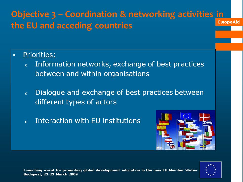Objective 3 – Coordination & networking activities in the EU and acceding countries
