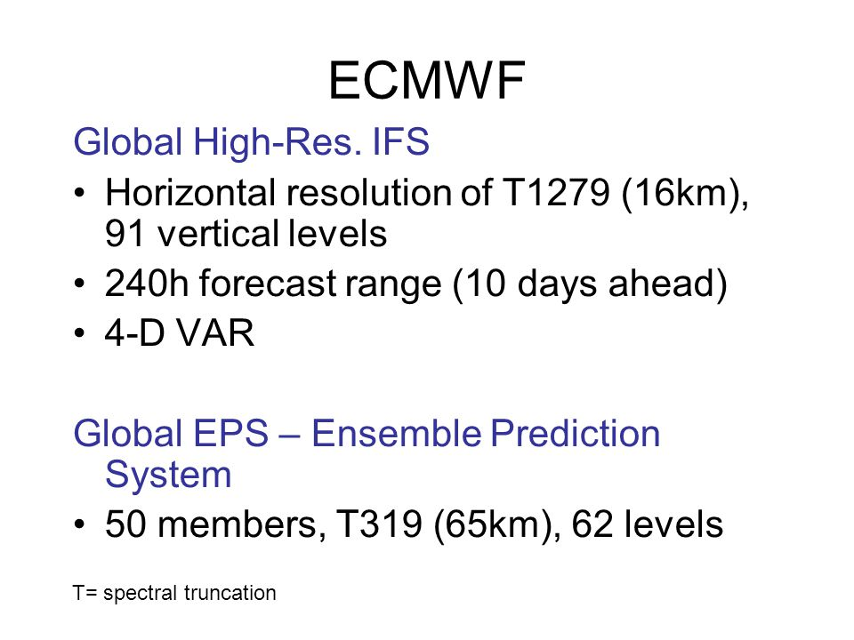 ECMWF Global High-Res. IFS