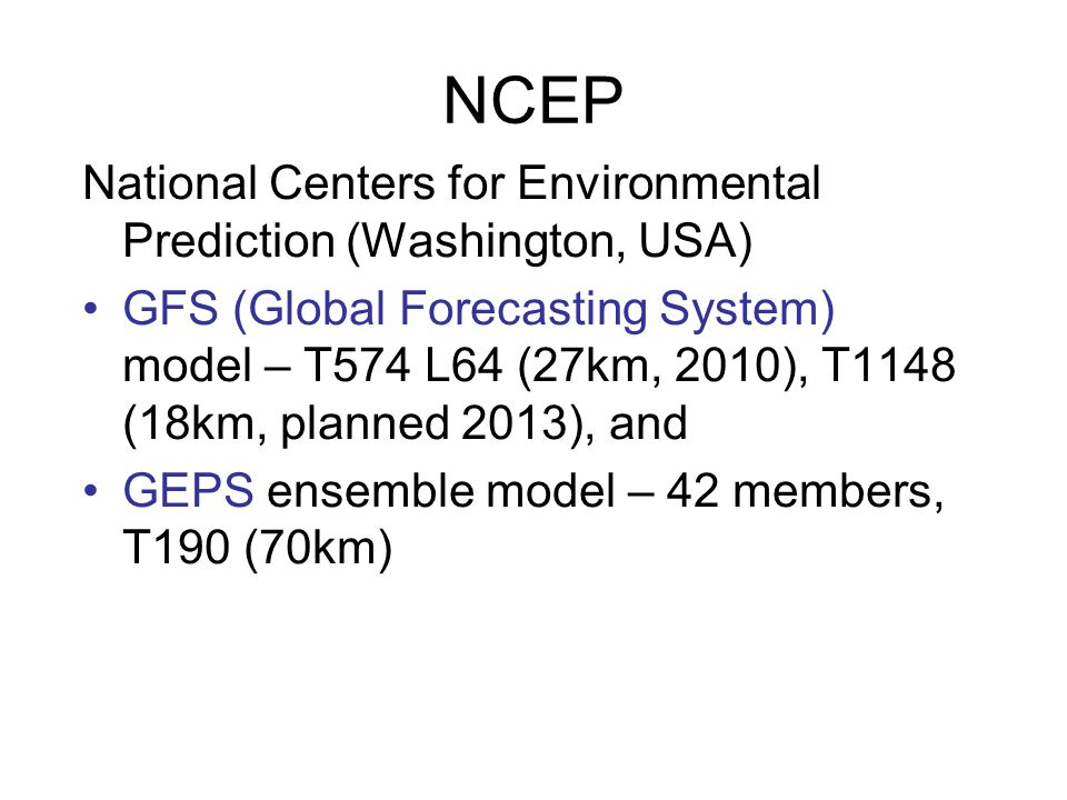 NCEP National Centers for Environmental Prediction (Washington, USA)