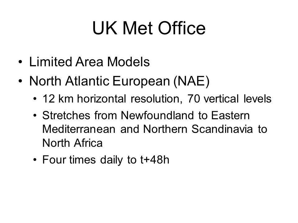 UK Met Office Limited Area Models North Atlantic European (NAE)