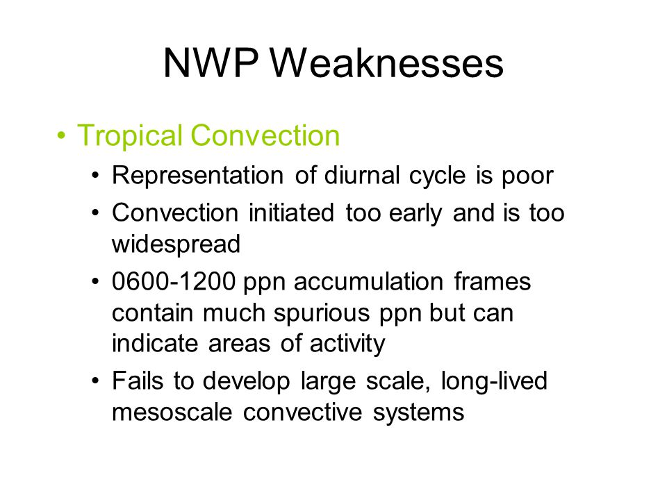 NWP Weaknesses Tropical Convection