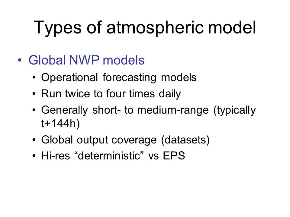 Types of atmospheric model