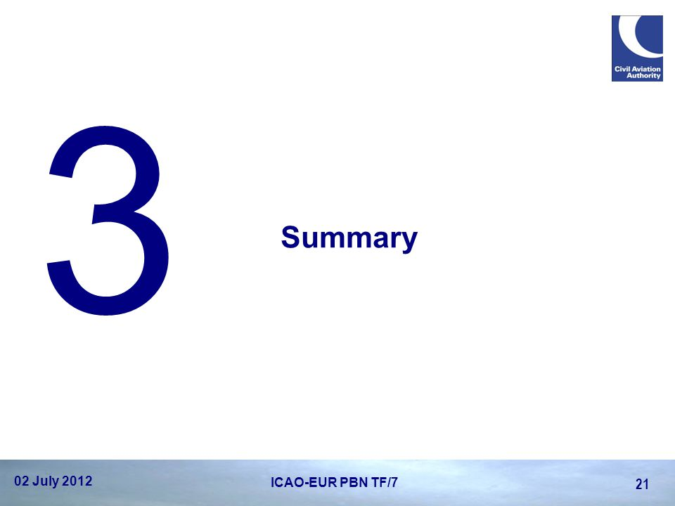 3 Summary 02 July 2012 ICAO-EUR PBN TF/7