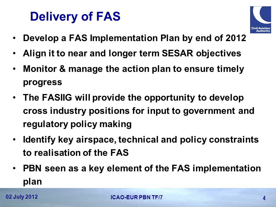 Delivery of FAS Develop a FAS Implementation Plan by end of 2012