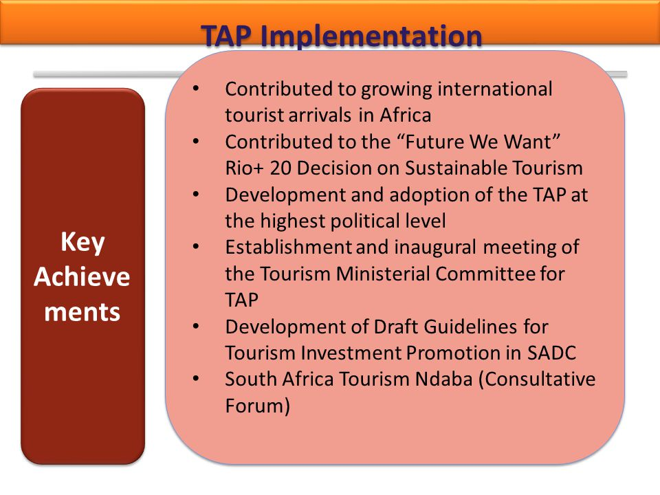 TAP Implementation Key Achievements