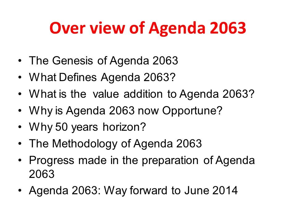 Over view of Agenda 2063 The Genesis of Agenda 2063