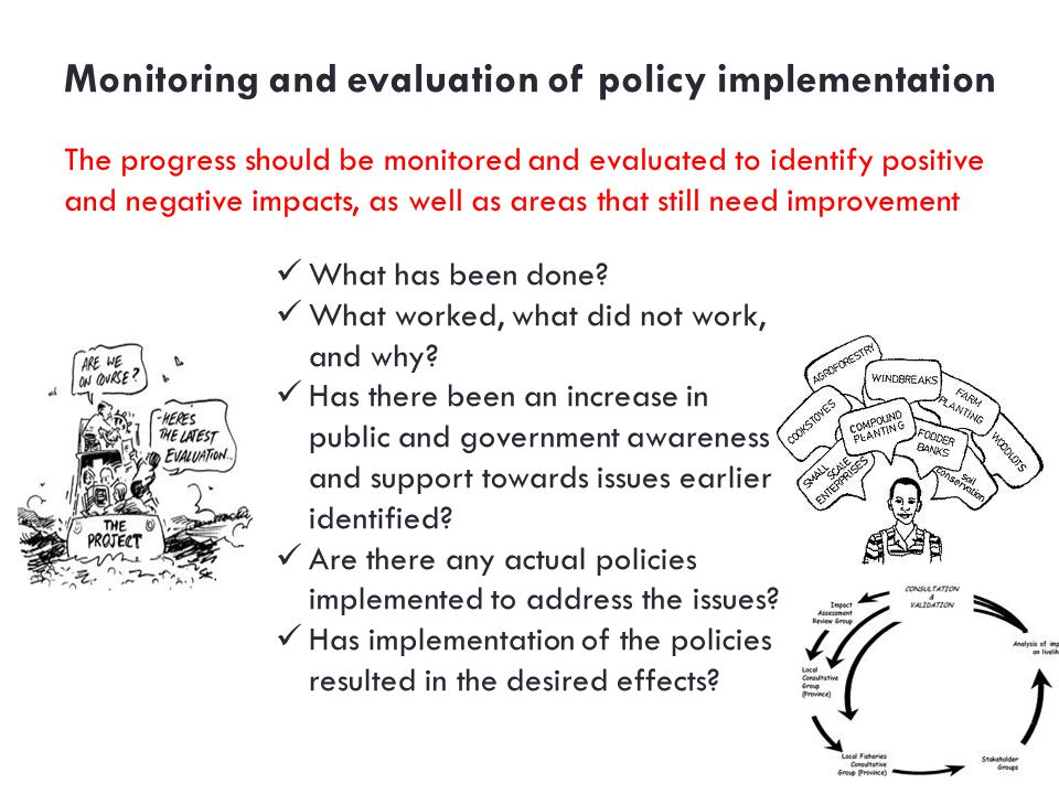 Monitoring and evaluation of policy implementation