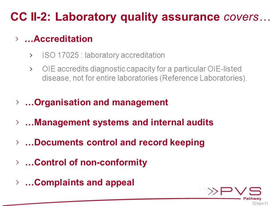CC II-2: Laboratory quality assurance covers…