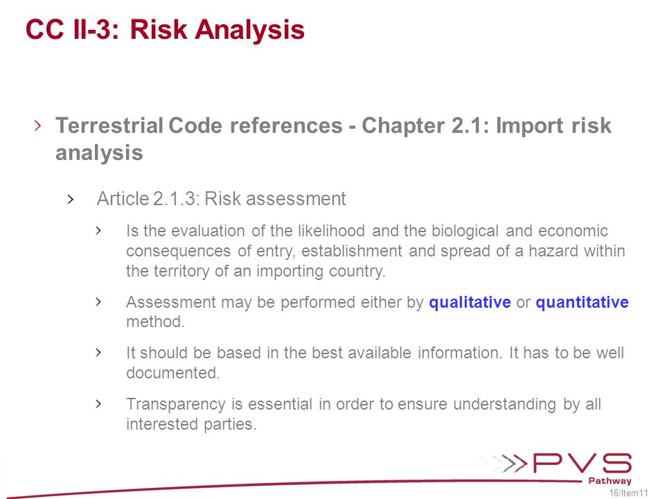 CC II-3: Risk Analysis Terrestrial Code references - Chapter 2.1: Import risk analysis. Article 2.1.3: Risk assessment.