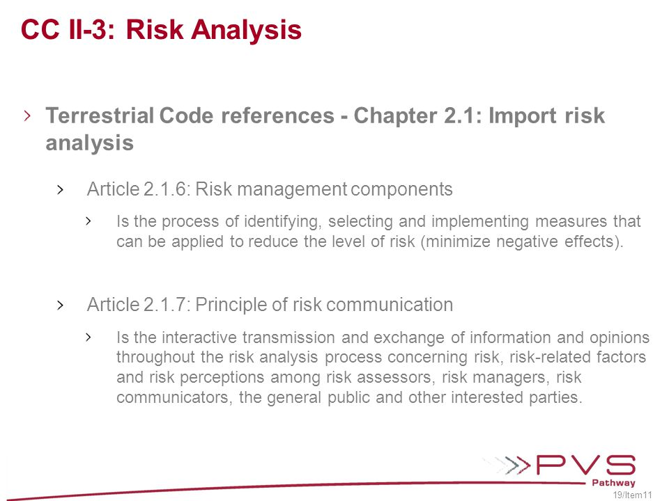 CC II-3: Risk Analysis Terrestrial Code references - Chapter 2.1: Import risk analysis. Article 2.1.6: Risk management components.