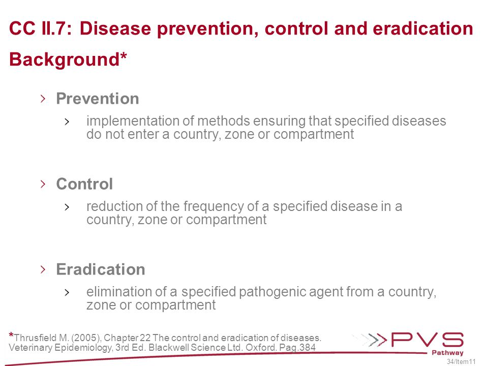 CC II.7: Disease prevention, control and eradication Background*