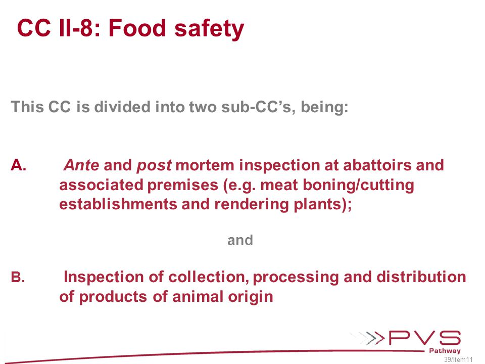 CC II-8: Food safety This CC is divided into two sub-CC's, being: