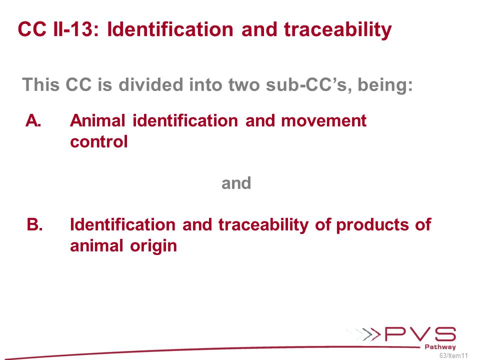 CC II-13: Identification and traceability