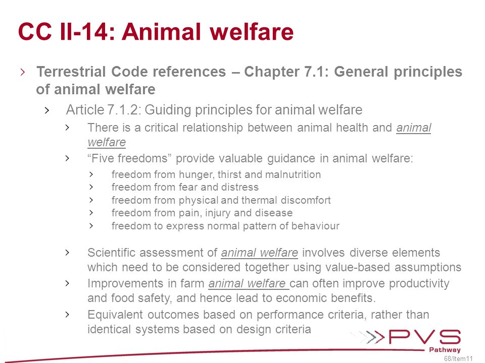 CC II-14: Animal welfare Terrestrial Code references – Chapter 7.1: General principles of animal welfare.