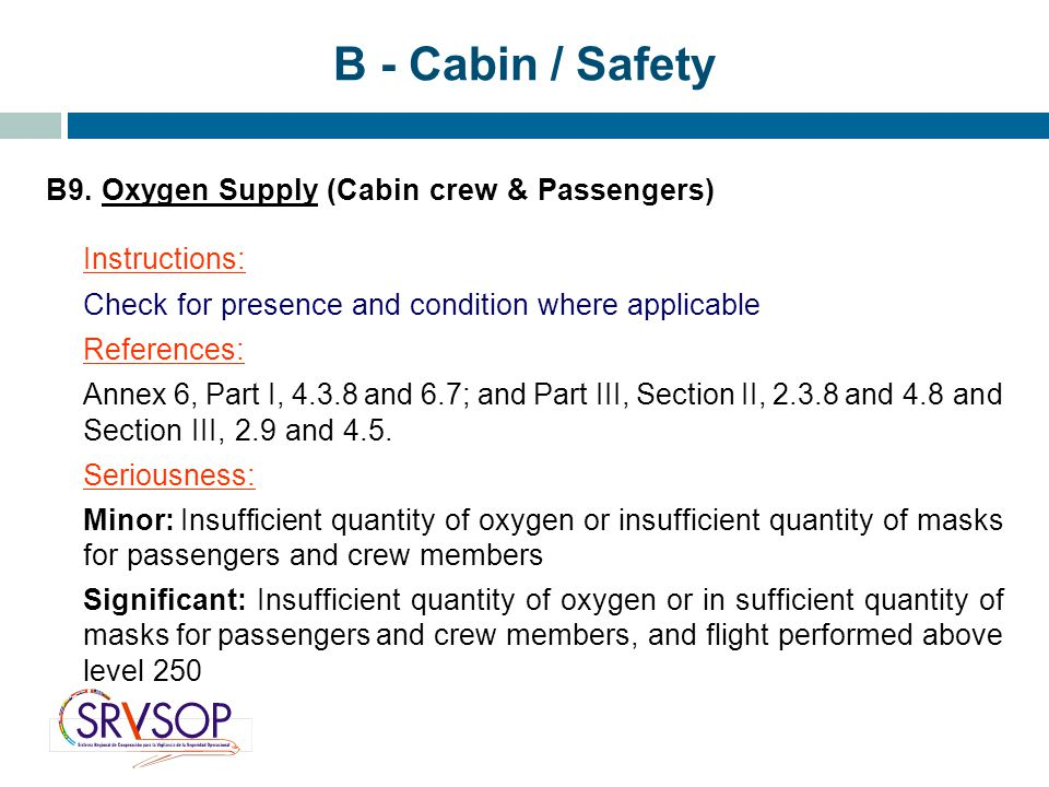 B - Cabin / Safety B9. Oxygen Supply (Cabin crew & Passengers)