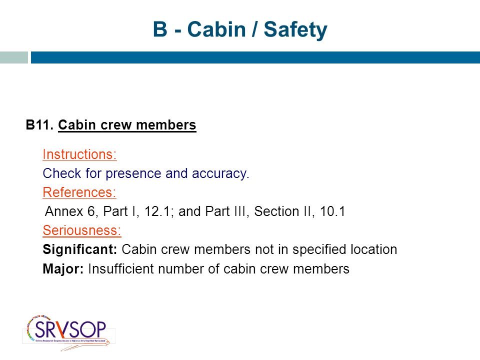 B - Cabin / Safety B11. Cabin crew members Instructions: