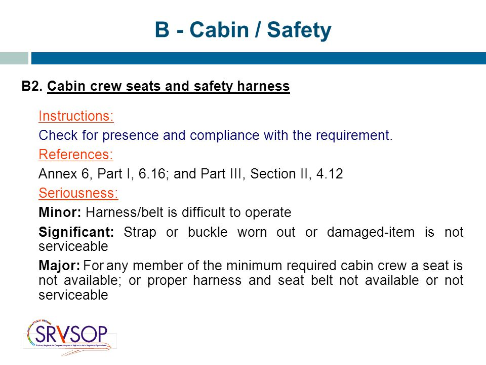B - Cabin / Safety B2. Cabin crew seats and safety harness