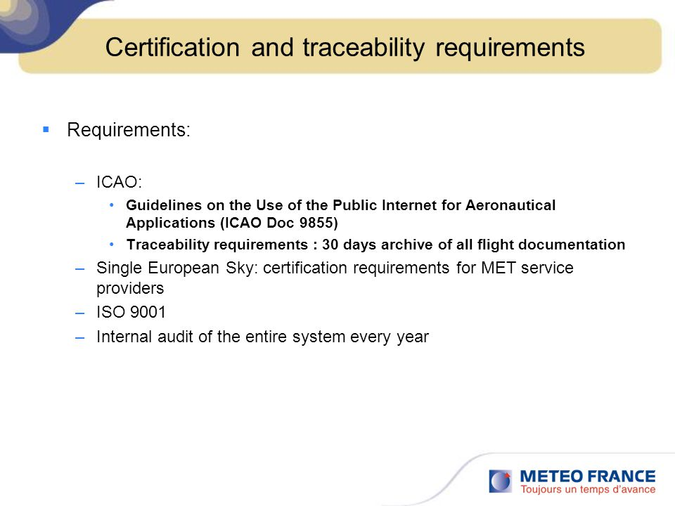 Certification and traceability requirements