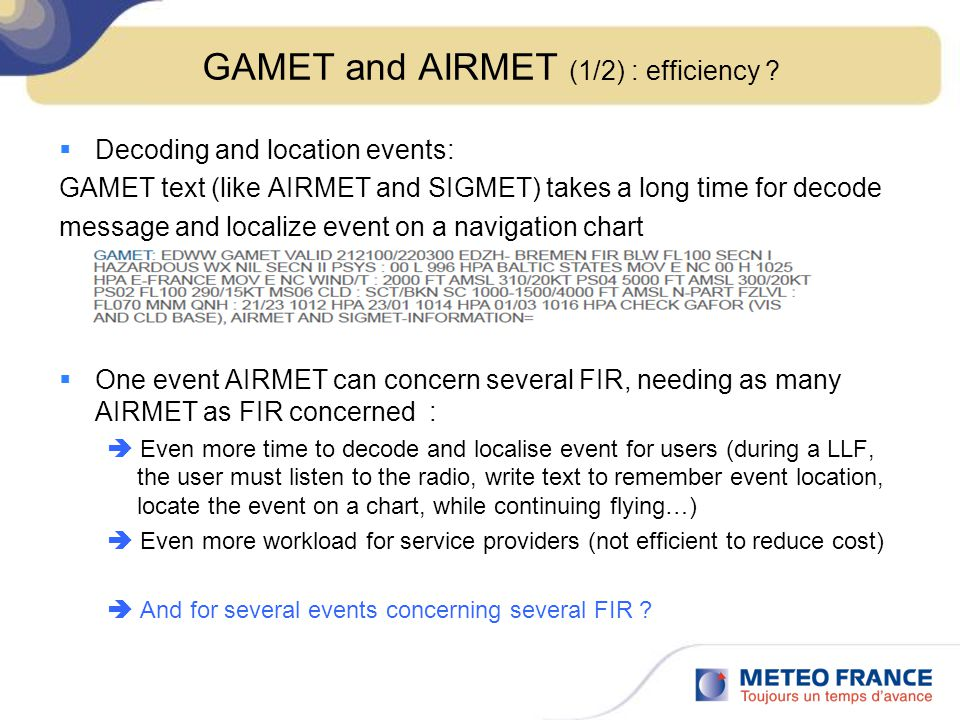 GAMET and AIRMET (1/2) : efficiency