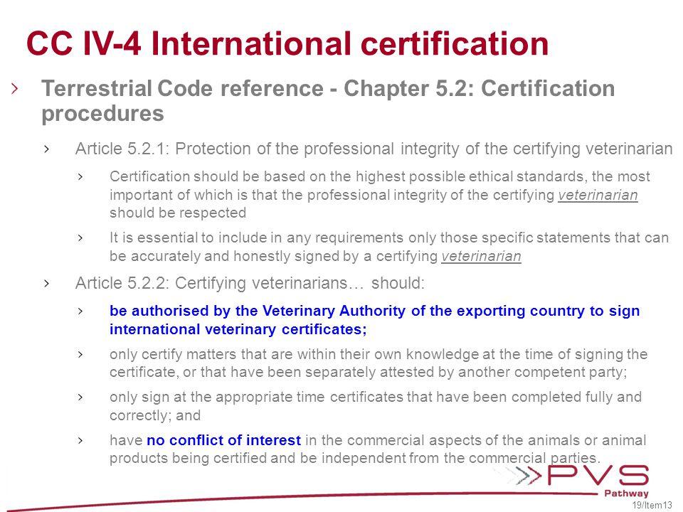 CC IV-4 International certification