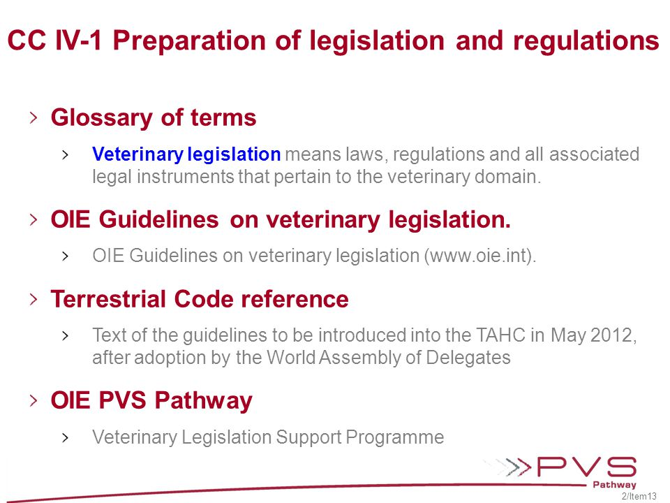 CC IV-1 Preparation of legislation and regulations