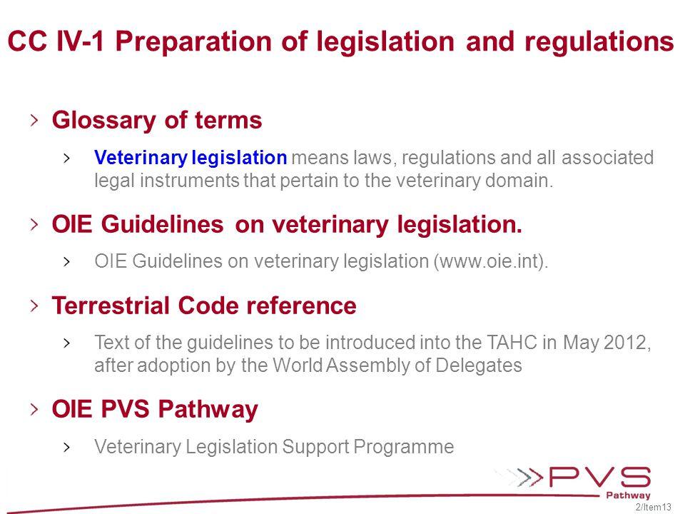 CC IV-1 Preparation of legislation and regulations