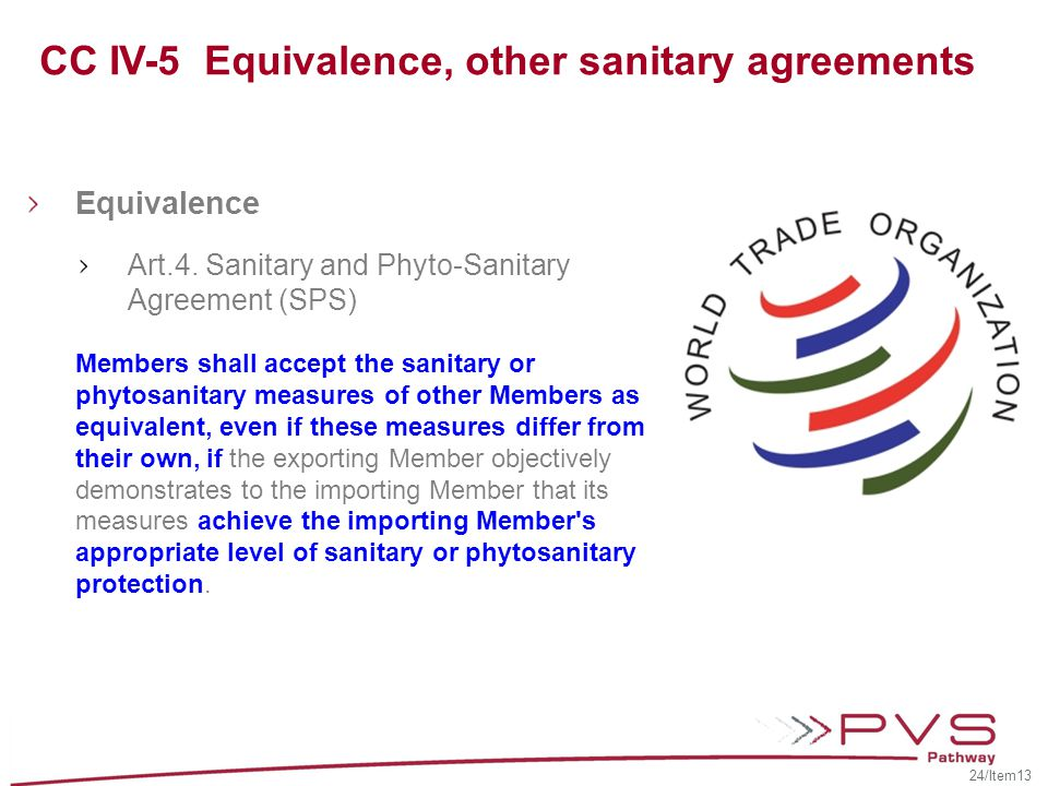 CC IV-5 Equivalence, other sanitary agreements