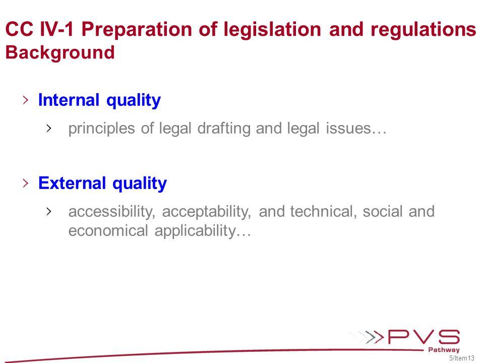 CC IV-1 Preparation of legislation and regulations Background
