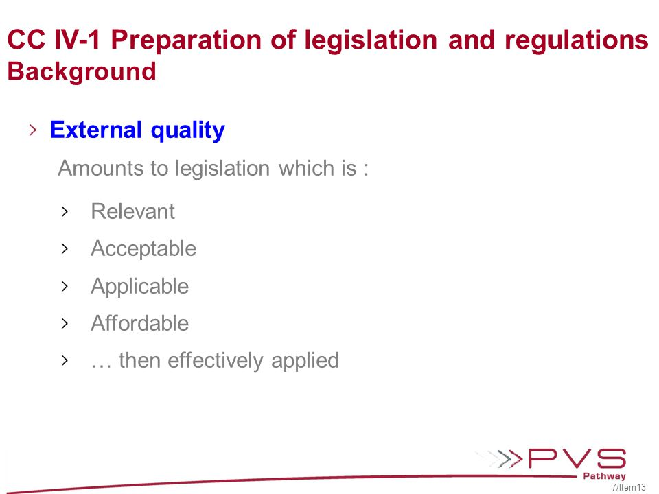 CC IV-1 Preparation of legislation and regulations Background