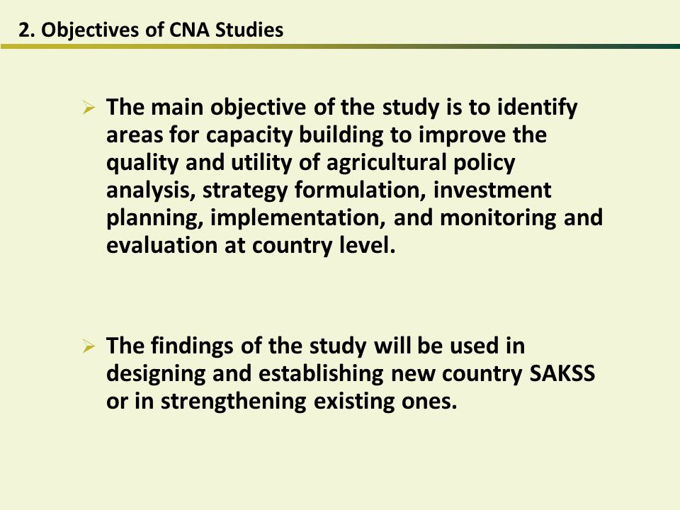 2. Objectives of CNA Studies