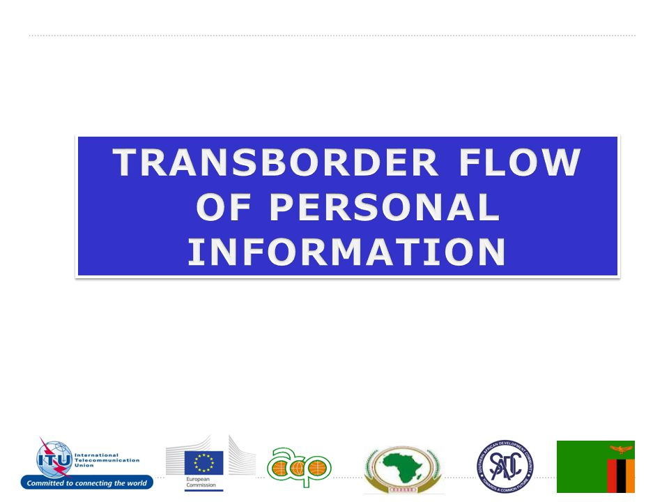 TRANSBORDER FLOW OF PERSONAL INFORMATION