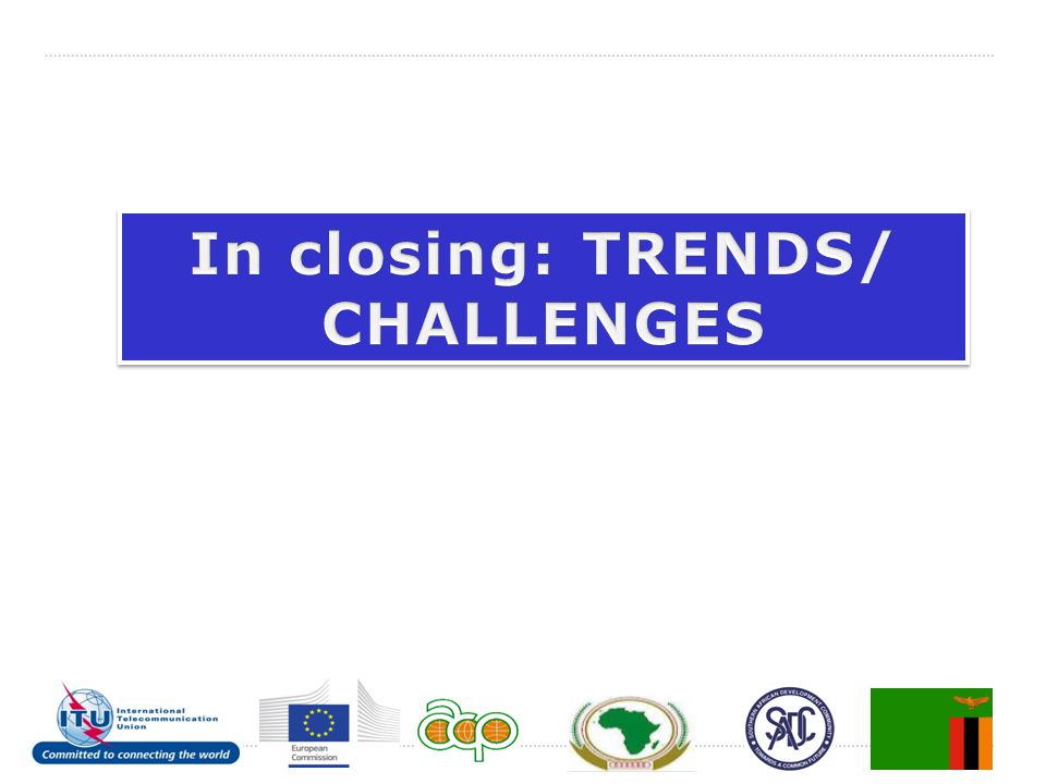 In closing: TRENDS/ CHALLENGES
