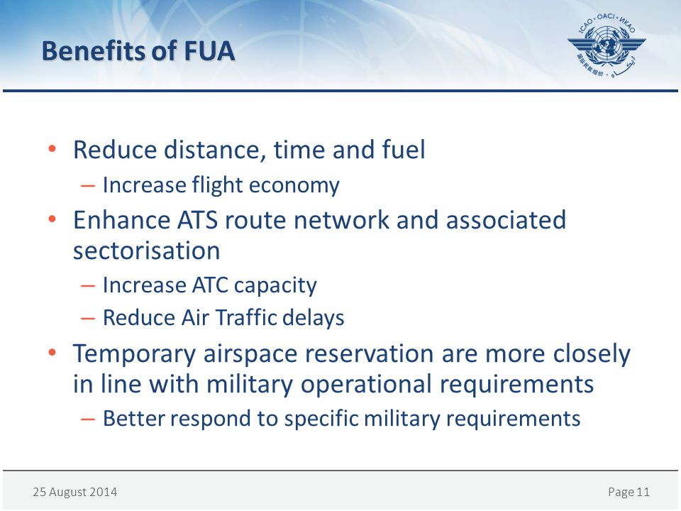 Benefits of FUA Reduce distance, time and fuel