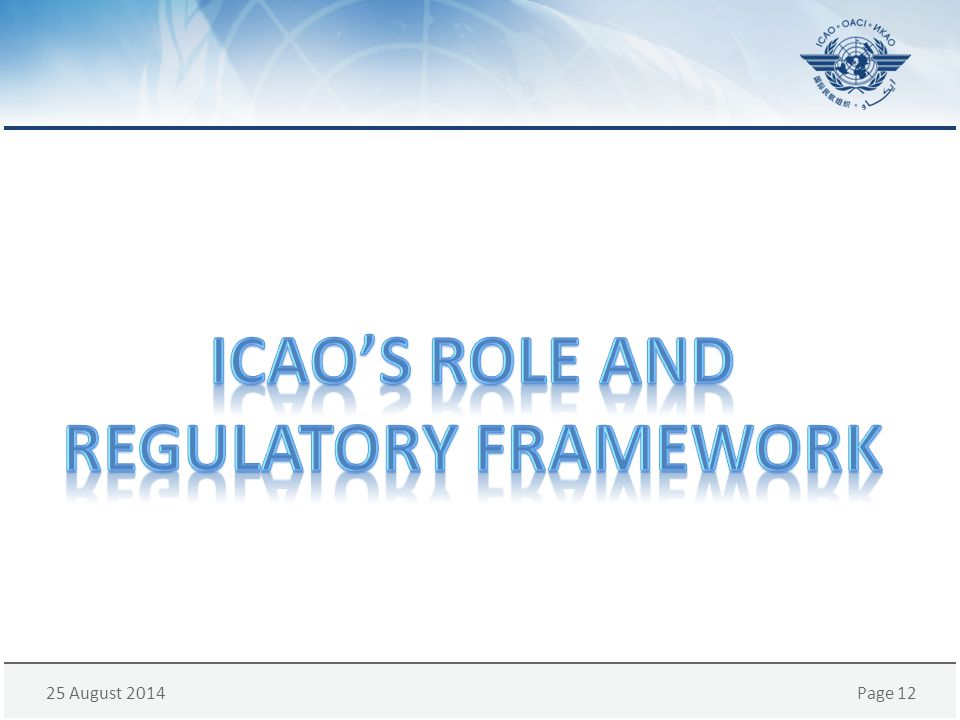 ICAO's Role and Regulatory framework