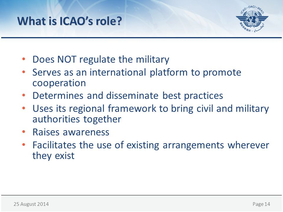 What is ICAO's role Does NOT regulate the military