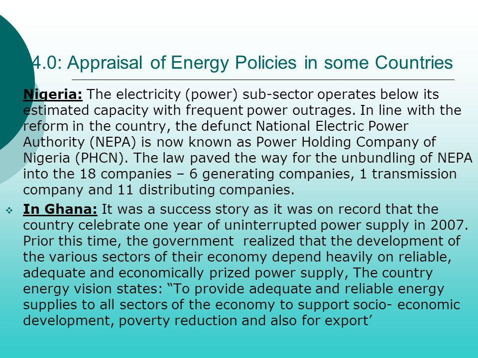 44.0: Appraisal of Energy Policies in some Countries