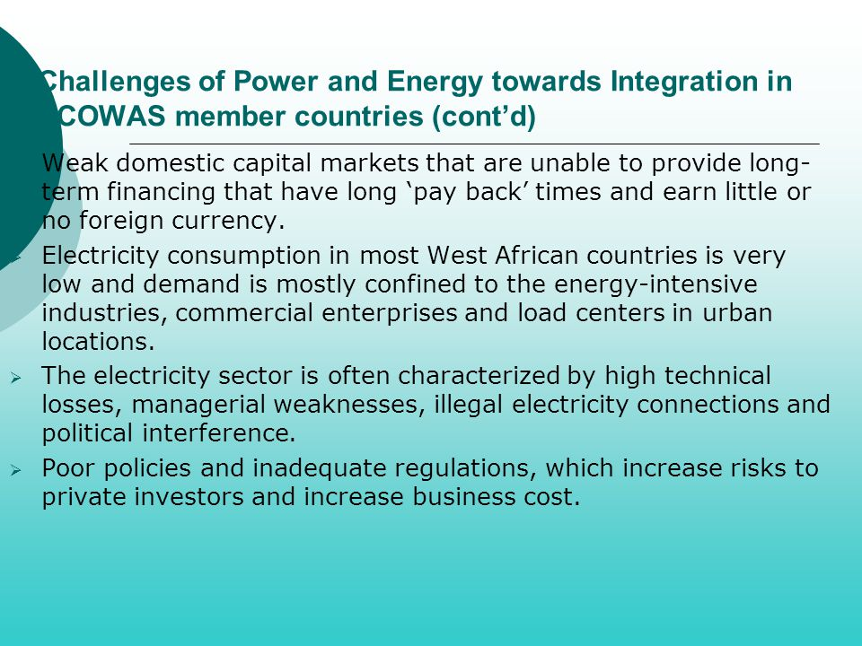 Challenges of Power and Energy towards Integration in ECOWAS member countries (cont'd)