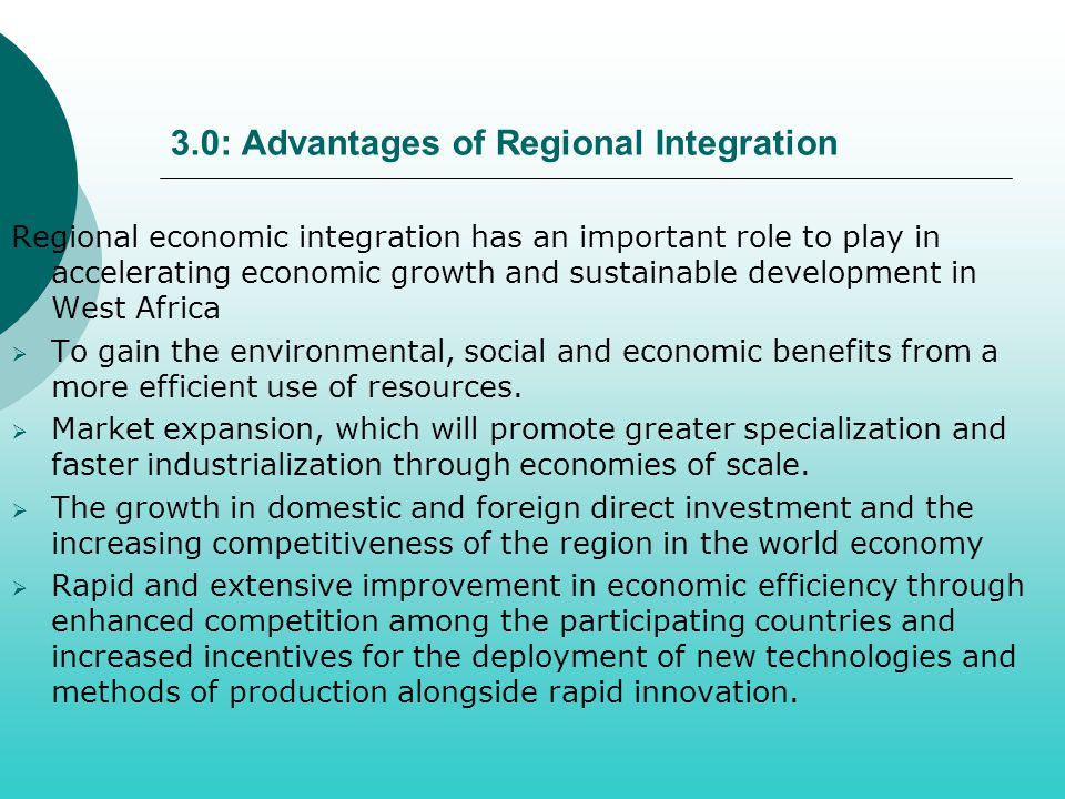 3.0: Advantages of Regional Integration