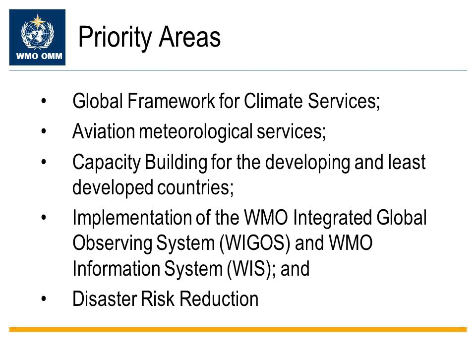 Priority Areas Global Framework for Climate Services;