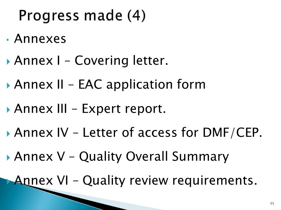 Progress made (4) Annexes Annex I – Covering letter.