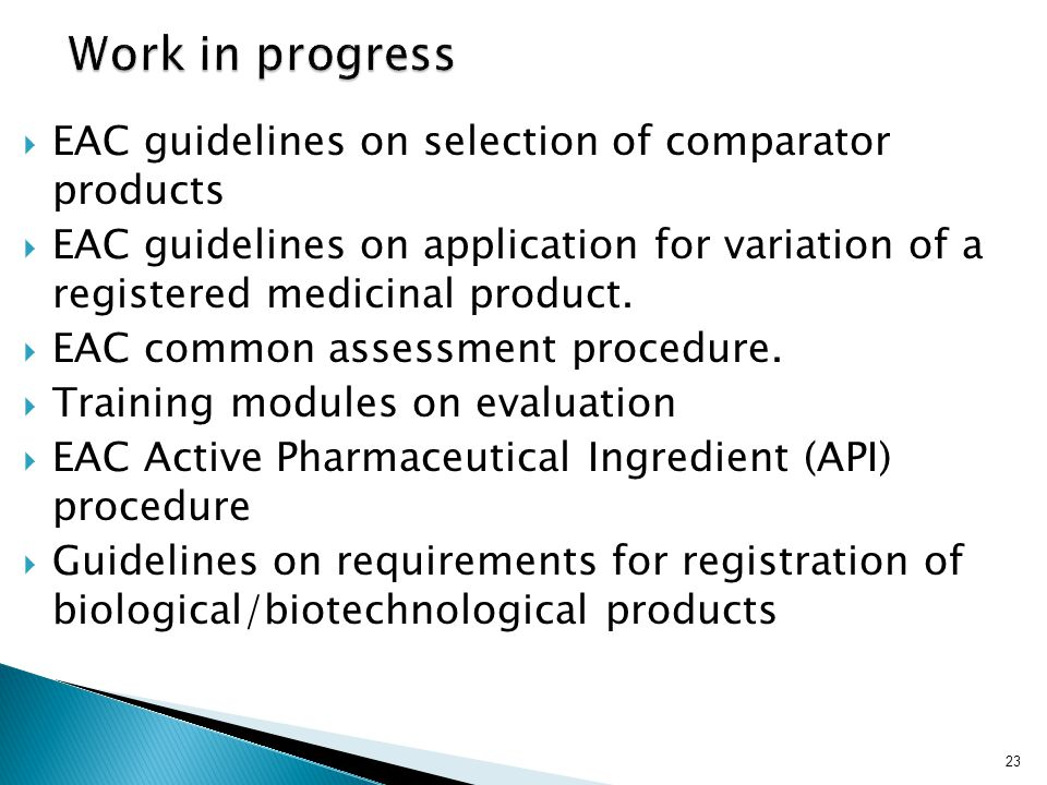 Work in progress EAC guidelines on selection of comparator products