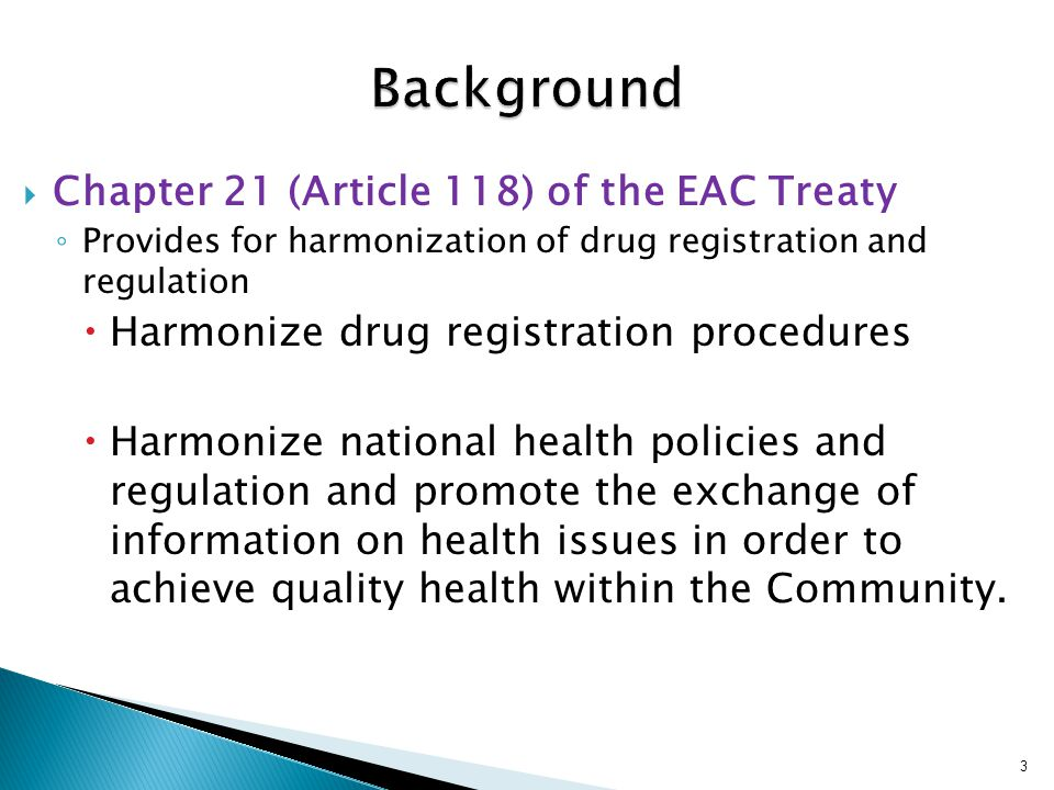 Background Chapter 21 (Article 118) of the EAC Treaty