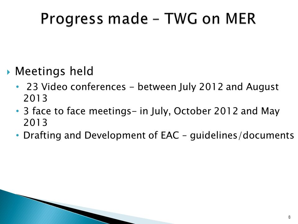 Progress made – TWG on MER