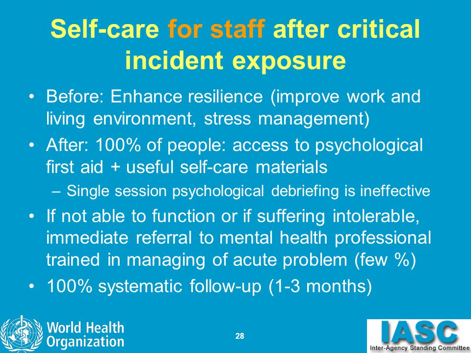 Self-care for staff after critical incident exposure