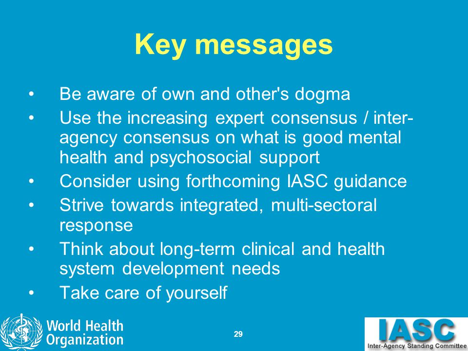 Key messages Be aware of own and other s dogma