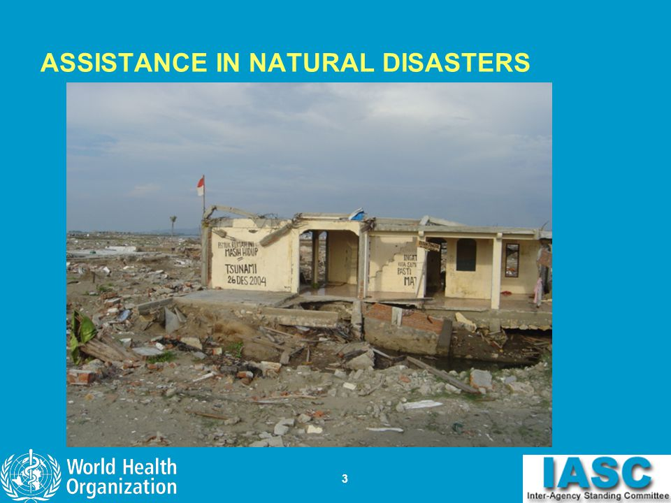 ASSISTANCE IN NATURAL DISASTERS