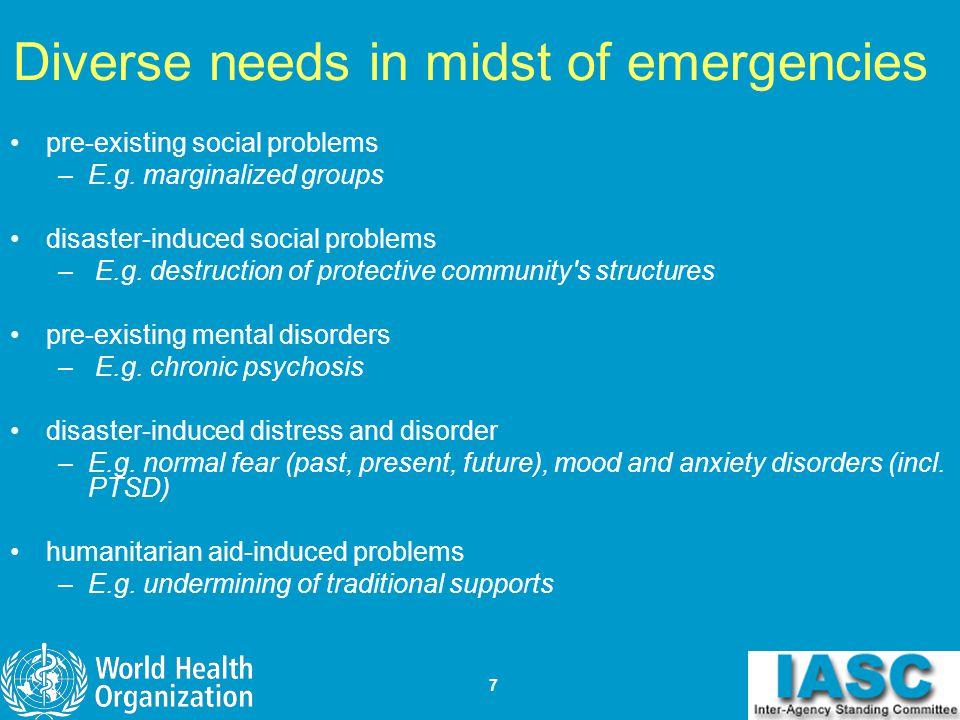 Diverse needs in midst of emergencies