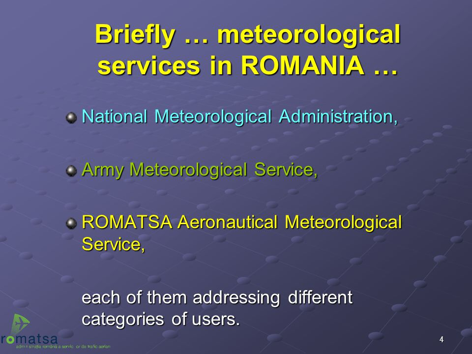 Briefly … meteorological services in ROMANIA …