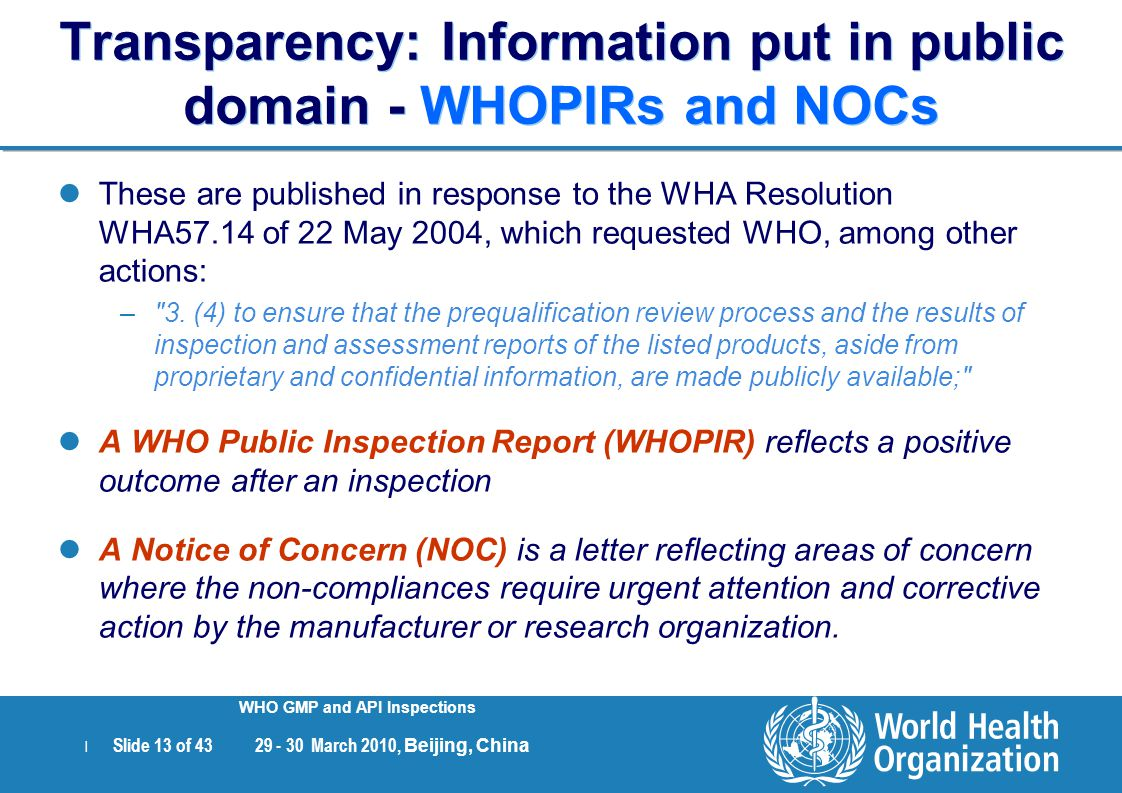 Transparency: Information put in public domain - WHOPIRs and NOCs